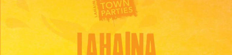 Lahaina 2nd Fridays | Maui Entertainment | Sullivan Properties